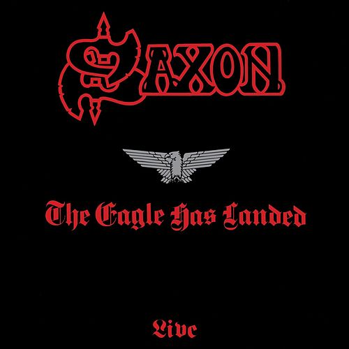 The Eagle Has Landed - Live de Saxon