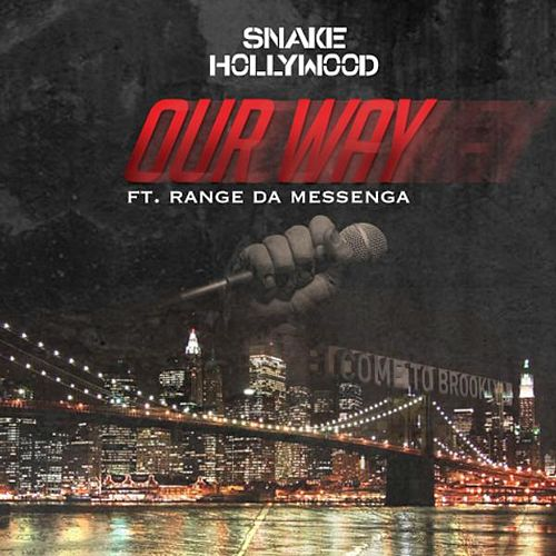 Our Way (feat. Range da Messenga) von Snake Hollywood