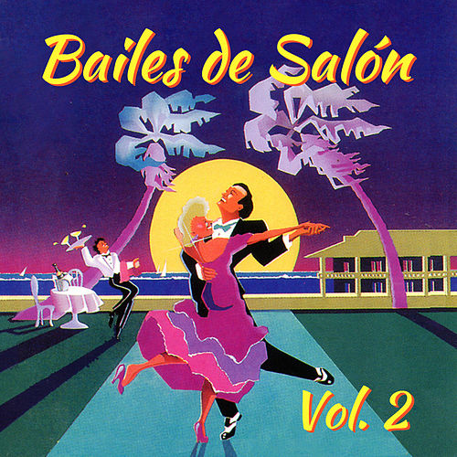 Bailes de Salón (Volumen 2) von The Sunshine Orchestra