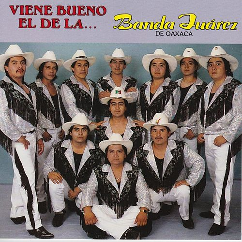 Viene Bueno El De La.. von Banda Juarez
