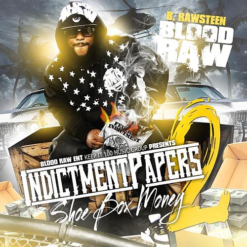 Shoe Box Money (Indictment Papers 2) de Blood Raw