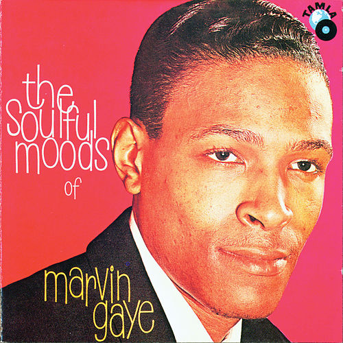 The Soulful Moods Of Marvin Gaye von Marvin Gaye