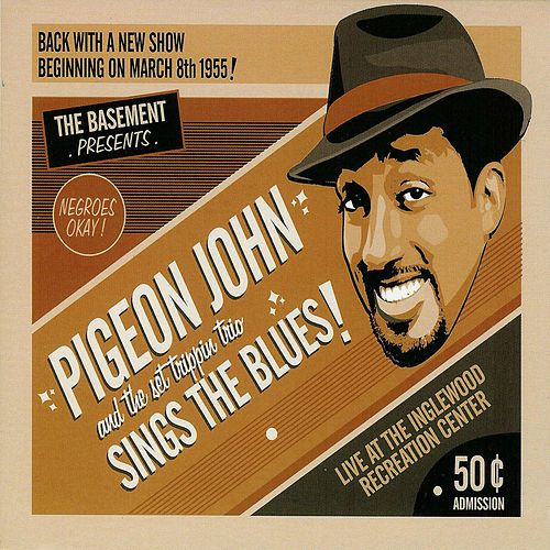 Sings The Blues! di Pigeon John