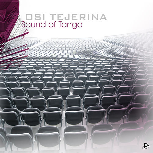 SOUND OF TANGO the coolest songbook of tango compositions + nufolk fusion +new trend sound de Osi Tejerina