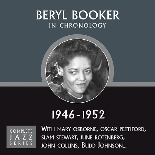 Complete Jazz Series 1946 - 1952 de Beryl Booker