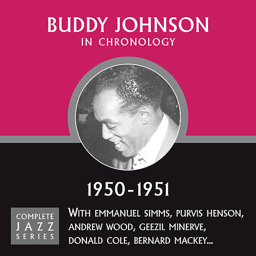 Complete Jazz Series 1950 - 1951 de Buddy Johnson