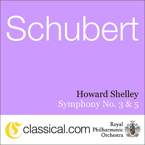 Franz Schubert, Symphony No. 3 In D, D. 200 by Howard Shelley