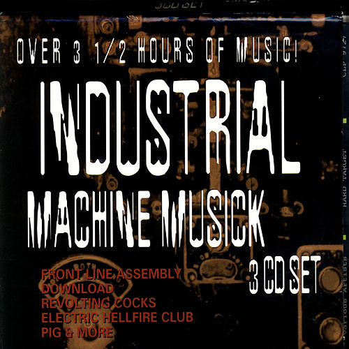 Industrial Machine Musick von Various Artists