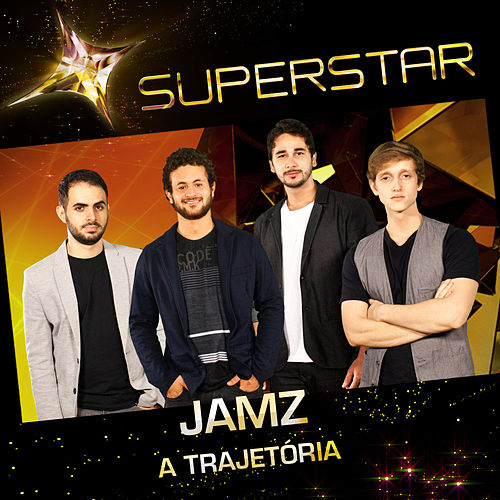 Superstar - Jamz - A Trajetória by Jamz