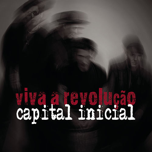 Viva a Revolução de Capital Inicial