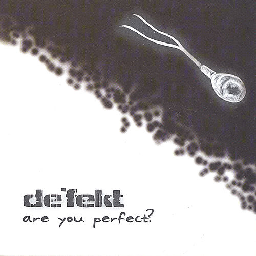 Are You Perfect? by De'fekt