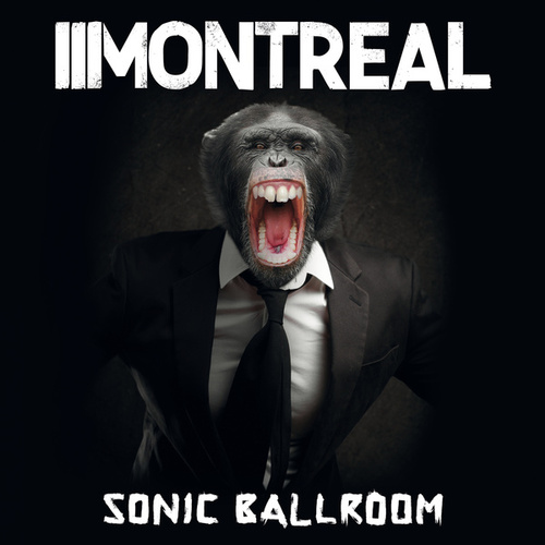 Sonic Ballroom by Montreal