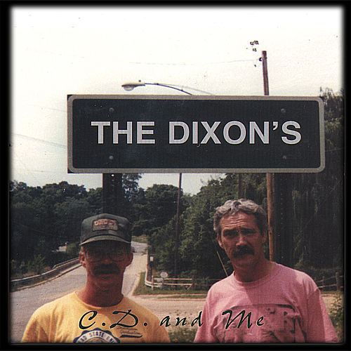 Cd & Me by The Dixons