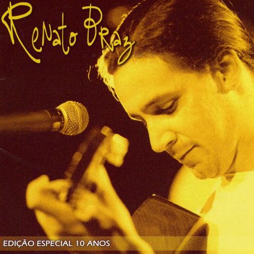Edição Especial 10 Anos de Renato Braz