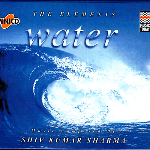 The Elements - Water de Pandit Shivkumar Sharma
