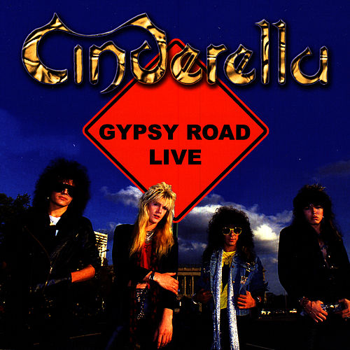 Gypsy Road Live by Cinderella