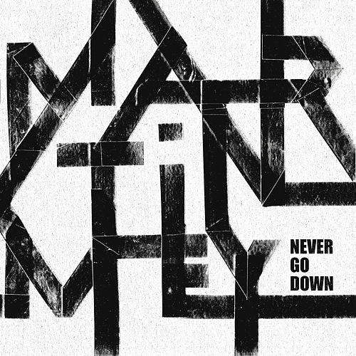 Never Go Down - EP by Martin Mey