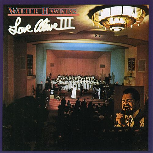 Love Alive 3 von Walter Hawkins & the Hawkins Family