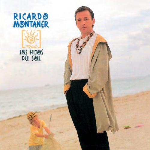 Los Hijos Del Sol de Ricardo Montaner