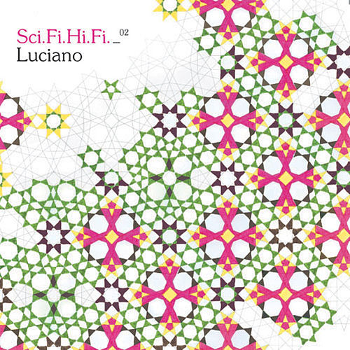 Sci Fi Hi Fi Volume 2 (Luciano) von Various Artists