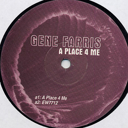 A Place 4 Me by Gene Farris