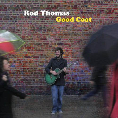 Good Coat by Rod Thomas