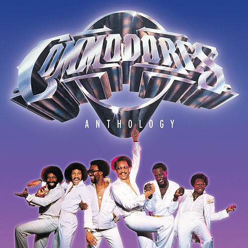The Commodores Anthology by The Commodores