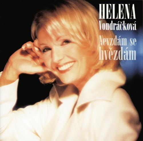 Nevzdam se hvezdam von Helena Vondráčková
