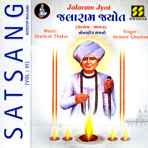 Jalaram Jyot (Satsang Vol 3) by Hemant Chauhan
