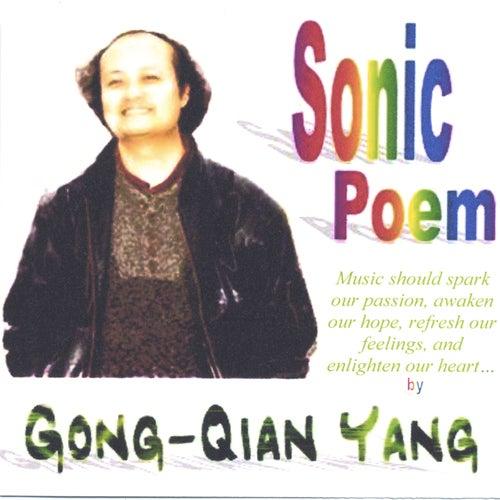 Sonic Poem by Gong-Qian Yang