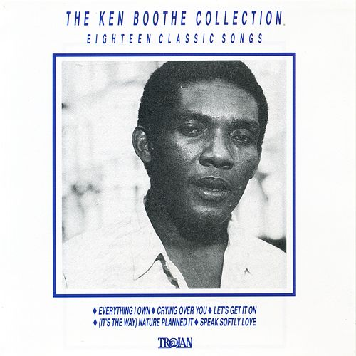 The Ken Boothe Collection: Eighteen Classic Songs de Ken Boothe