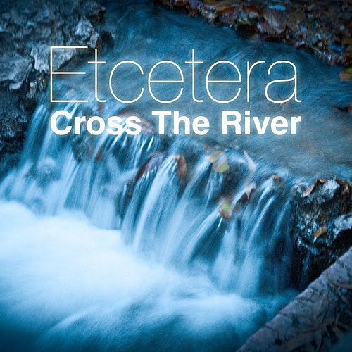 Cross the River von Various Artists