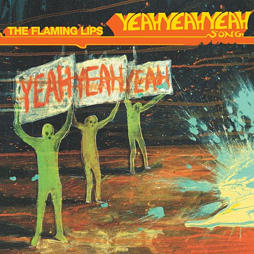 The Yeah Yeah Yeah Song (U.K. Maxi Single) de The Flaming Lips