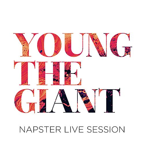 Napster Live Session von Young the Giant