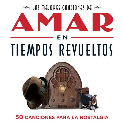 Las mejores canciones de 'Amar en tiempos revueltos' de Various Artists