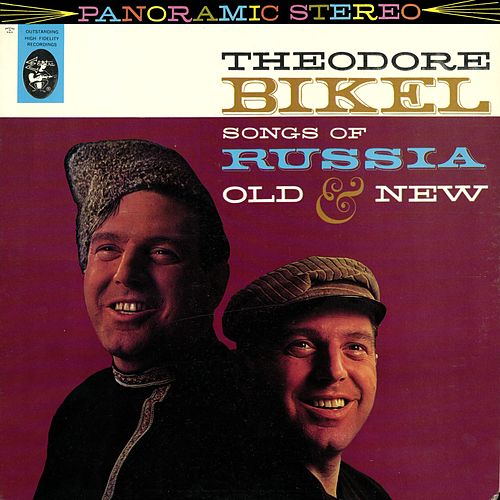 Songs Of Russia Old and New by Theodore Bikel