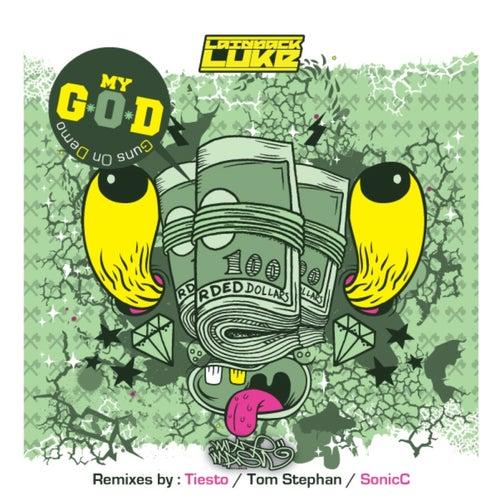 My G.O.D (Guns on Demo) by Laidback Luke