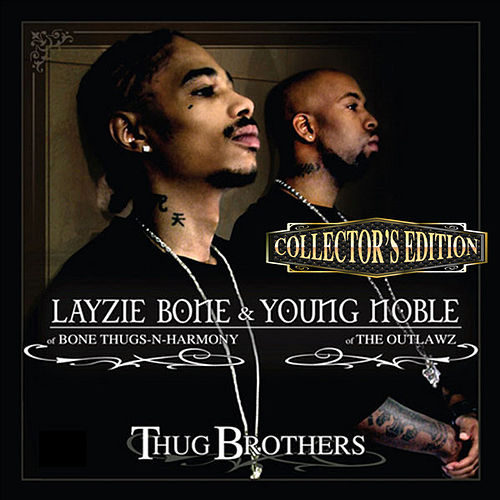 Thug Brothers (Collector's Edition) von Bone Thugs-N-Harmony & Outlawz