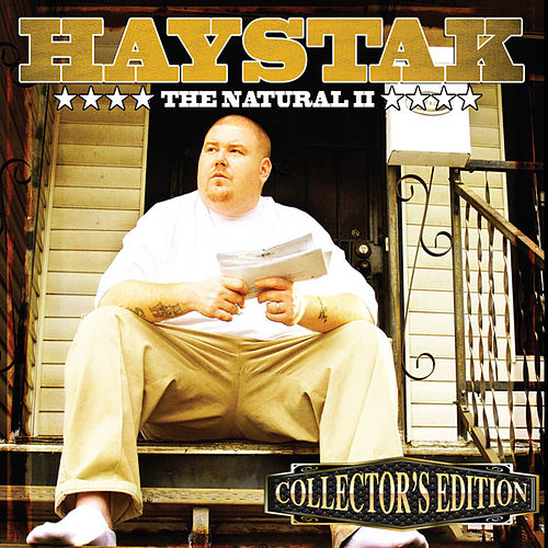 The Natural 2 (Collector's Edition) by Haystak