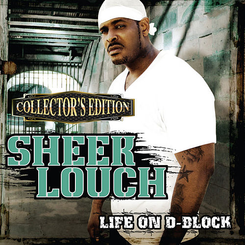 Life on D-Block (Collector's Edition) de Sheek Louch