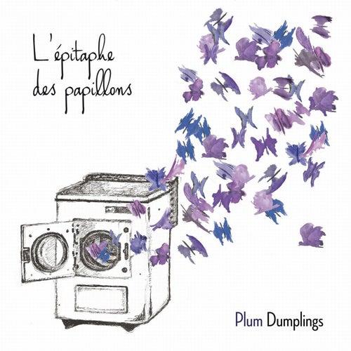 L´épitaphe des papillons by Plum Dumplings