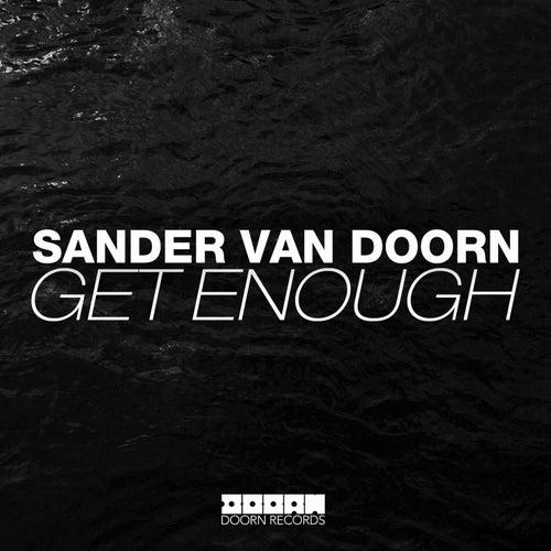 Get Enough von Sander Van Doorn