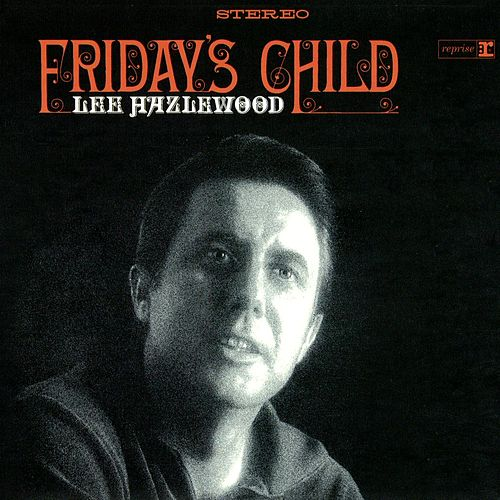 Friday's Child von Lee Hazlewood
