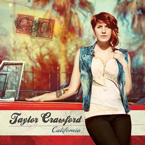 California by Taylor Crawford