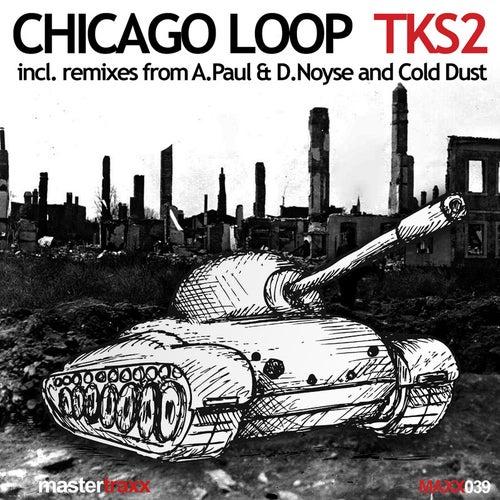 Tks2 by Chicago Loop