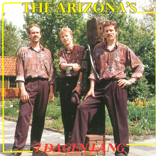 7 Dagen lang de The Arizona's