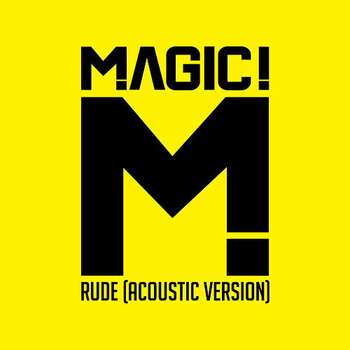 Rude (Acoustic) de Magic!