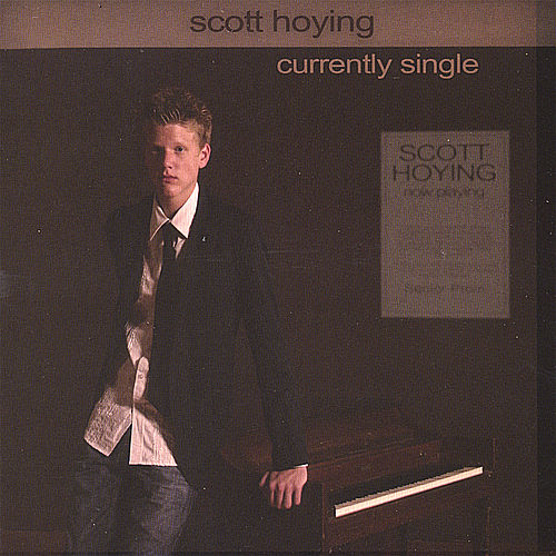 Currently Single by Scott Hoying