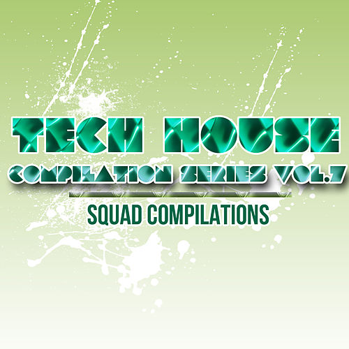 Tech House Compilation Series Vol.7 de Various Artists