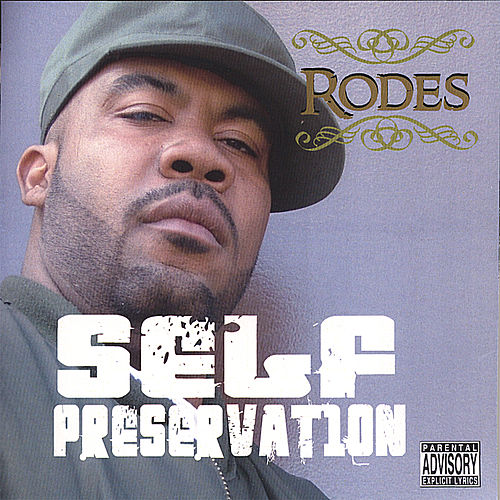 Self Preservation by Rodes